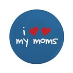 "I Love My Moms 3.5"" Button (100 pack)"