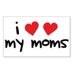 I Love My Moms Rectangle Sticker