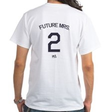 #2 - Future Mrs. Shirt