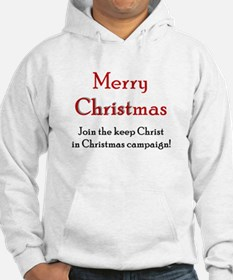 Merry Christmas Campaign Hoodie
