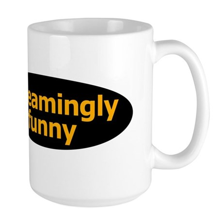 Screamingly Funny Large Mug