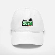 269 PLACE, QUEENS, NYC Baseball Baseball Cap