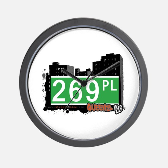 269 PLACE, QUEENS, NYC Wall Clock