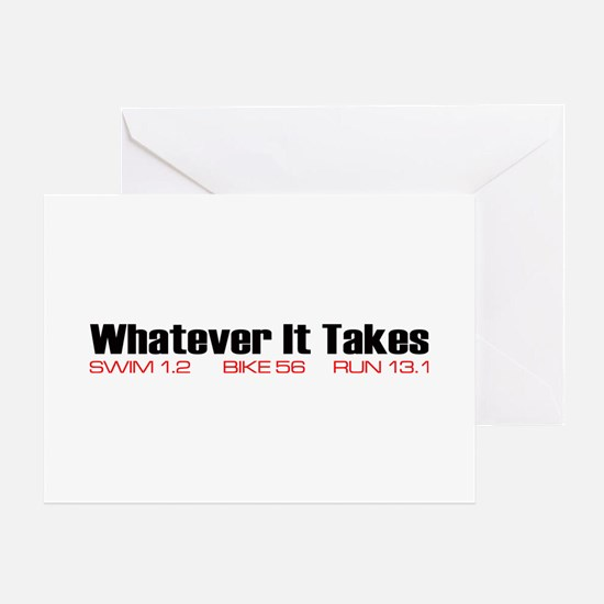 """""""Whatever It Takes"""" Greeting Cards"""