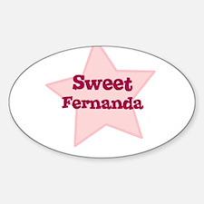 Sweet Fernanda Oval Decal