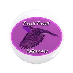 Tweet Tweet Follow Me 3.5