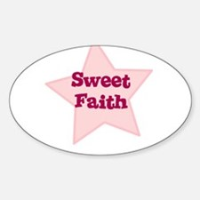 Sweet Faith Oval Decal