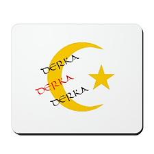 DERKA DERKA DERKA Mousepad