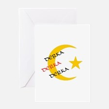 DERKA DERKA DERKA Greeting Card