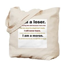 I am a loser Tote Bag