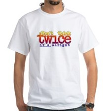 Don't Think Twice/Dylan Shirt