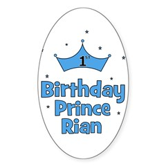 1st Birthday Prince Rian! Oval Decal