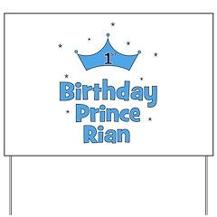 1st Birthday Prince Rian! Yard Sign