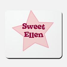 Sweet Ellen Mousepad
