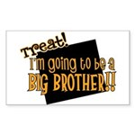 trick or treat halloween big brother Sticker (Rect
