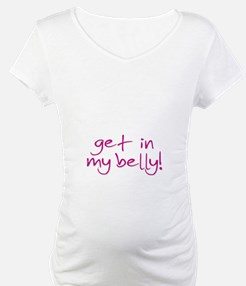 Get In My Belly Shirt White or Pink