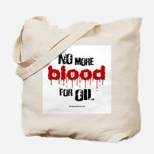 NO more blood for oil -  Tote Bag