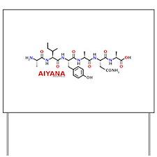 Aiyana name molecule Yard Sign