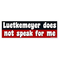 Luetkemeyer does not speak for me sticker