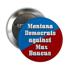 Montana Democrats Against Max Baucus