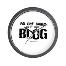 No one cares about your blog -  Wall Clock