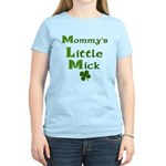 Mommys Little Mick Women's Light T-Shirt