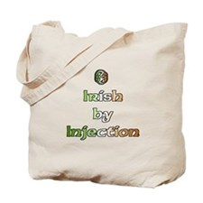 Irish by Injection Tote Bag