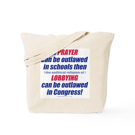 No Prayer No Lobbying Tote Bag