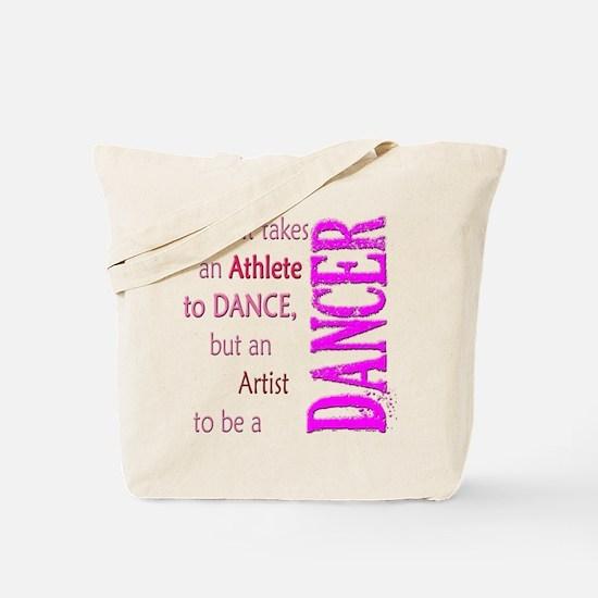Artist Athlete Dancer Tote Bag