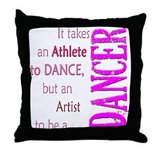 Artist Athlete Dancer Throw Pillow