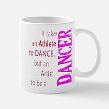 Artist Athlete Dancer Mug