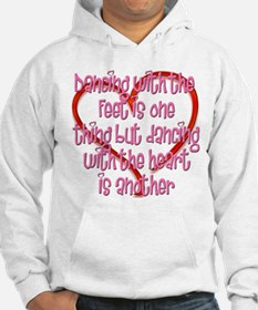 Dancing with Heart and Feet Hoodie