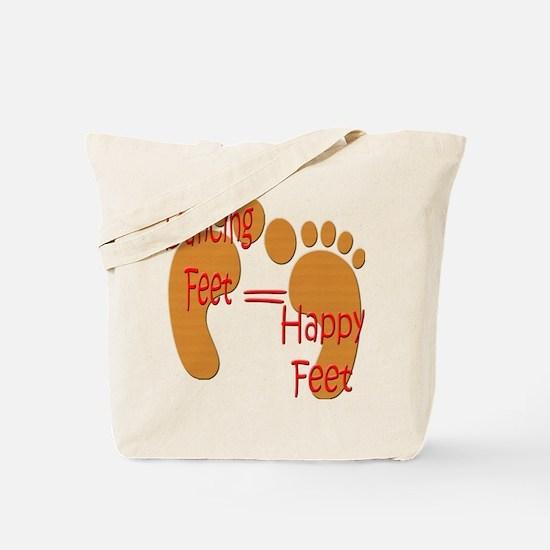 Dancing Feet are Happy Tote Bag