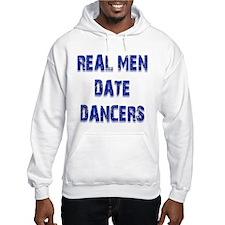 Real Men Date Dancers Hoodie