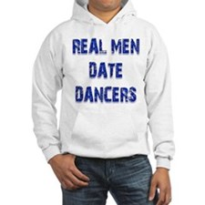 Real Men Date Dancers Jumper Hoody