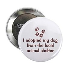 "Adopted My Dog 2.25"" Button (10 pack)"