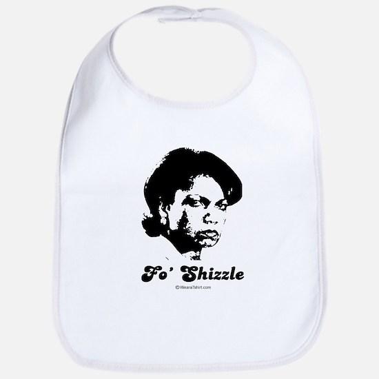 FO SHIZZLE -  Bib