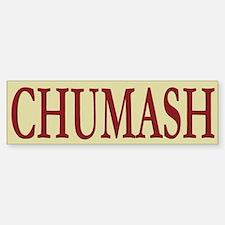 Chumash Tribe Bumper Bumper Bumper Sticker