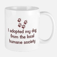 Adopted My Dog Mug
