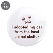 "Adopted My Cat 3.5"" Button (10 pack)"