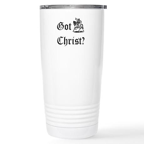 Got Christ? #3 Stainless Steel Travel Mug