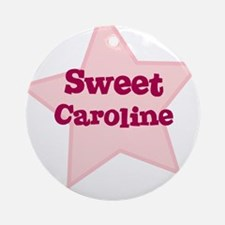 Sweet Caroline Ornament (Round)