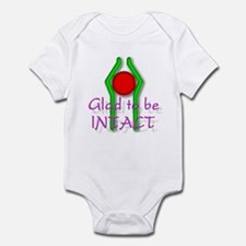 """Glad to be Intact"" (2) Infant Bodysuit"