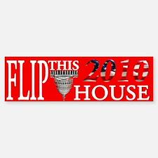 Flip This House Bumper Bumper Bumper Sticker