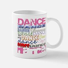 Dance DANCE Dance Small Small Mug