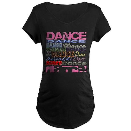 Dance DANCE Dance Maternity Dark T-Shirt