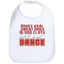 Bones Heal, Blood Clots, Danc Bib