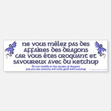 Affairs of French Dragons Bumper Bumper Bumper Sticker