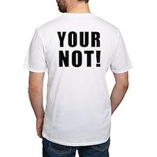 Thats HOT Your NOT Shirt