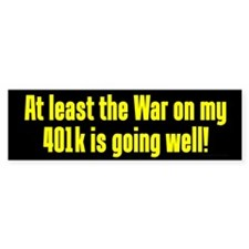 War On My 401k Bumper Bumper Sticker